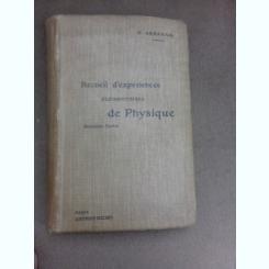 Recueil d'experiences elementaires de physique, deuxieme partie - H. Abraham (carte in limba franceza)
