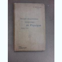 Recueil d'experiences elementaires de physique, premiere partie - H. Abraham  (carte in limba franceza)