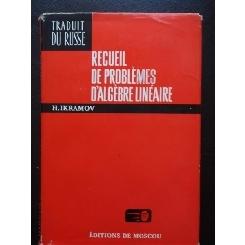RECUIEL DE PROBLEMES D'ALGEBRE LINEAIRE - IKRAMOV