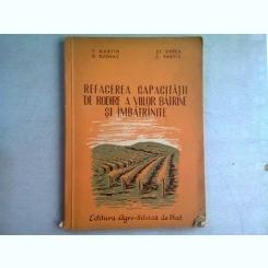 REFACEREA CAPACITATII DE RODIRE A VIILOR BATRANE SI IMBATRANITE - T. MARTIN