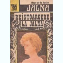 REINTOARCERE LA JALNA - MAZO DE LA ROCHE