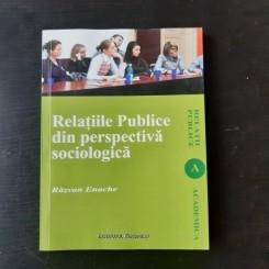RELATIILE PUBLICE DIN PERSPECTIVA SOCIOLOGICA - RAZVAN ENACHE