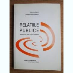 RELATIILE PUBLICE. EFICIENTA PRIN COMUNICARE - DUMITRU IACOB