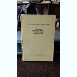 REPERTORIU DE PRACTICA JUDICIARA IN MATERIe PENALA PE ANII 1981 - 1985 - VASILE PAPADOPOL
