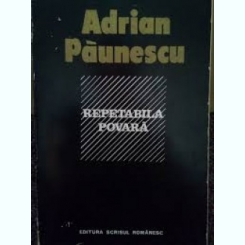 REPETABILA POVARA - ADRIAN PAUNESCU