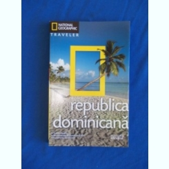 REPUBLICA DOMINICANA - GHID NATIONAL GEOGRAPHIC
