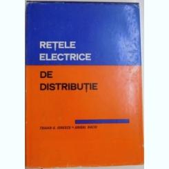 RETELE ELECTRICE DE DISTRIBUTIE DE TRAIAN G. IONESCU , ANIBAL BACIU