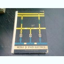 RETELE SI STATII ELECTRICE, MANUAL PENTRU SCOLILE PROFESIONALE - C. RUCAREANU