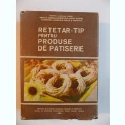 RETETAR TIP PENTRU PRODUSE DE PATISERIE 1986