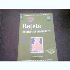 RETETE COSMETICE NATURISTE - STEPHANIE TOURLES