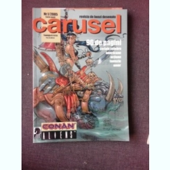 REVISTA CARUSEL NR.1/2005, REVISTA DE BENZI DESENATE