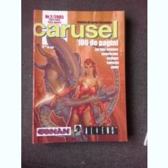 REVISTA CARUSEL NR.2/2005, REVISTA DE BENZI DESENATE
