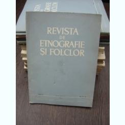 REVISTA DE ETNOGRAFIE SI FOLCLOR NR.5-6/1966