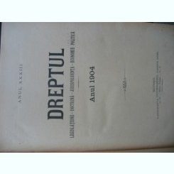 Revista Dreptul, anul XXXIII, 1904