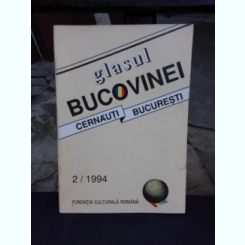 REVISTA GLASUL BUCOVINEI, CERNAUTI BUCURESTI, NR.2/1994