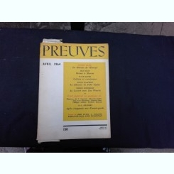 REVISTA PREUVES NR.158/1964  (CU ARTICOLE DE ROBERT MUSIL, JEAN BLOT, HANS MAYER, ERNST HALPERIN SI ALTII, TEXT IN LIMBA FRANCEZA)