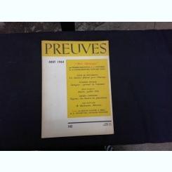 REVISTA PREUVES NR.162/1964  (CU ARTICOLE DE DENIS DE ROUGEMONT, JEAN RABAUT, VLADIMIR DEDIJER SI ALTII, TEXT IN LIMBA FRANCEZA)
