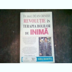 REVOLUTIE IN TERAPIA BOLILOR DE INIMA- DEAN ORNISH   VOL.II