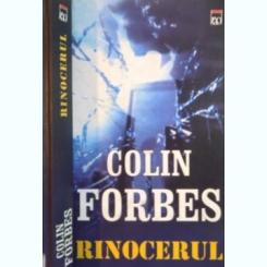 RINOCERUL DE COLIN FORBES , 2004,CARTONATA