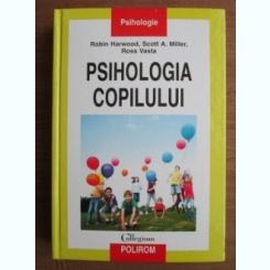 Robin Harwood - Psihologia copilului