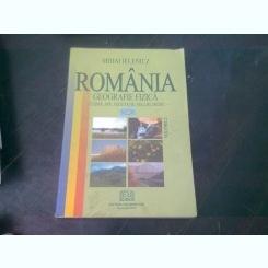 Romania geografie fizica volumul 2 - Mihai Ielenicz, Ileana Patru