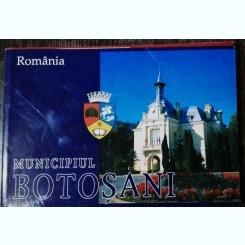 ROMANIA - MUNICIPIUL BOTOSANI