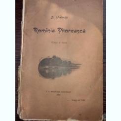 Romania Pitoreasca - editie 1902, de Al Vlahuta