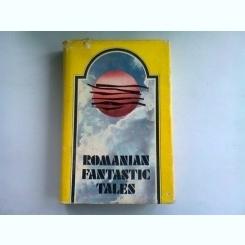 ROMANIAN FANTASTIC TALES  (POVESTI FANTASTICE ROMANESTI)