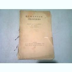ROMANIAN PROVERBS - SELECTIE SI TRADUCERE DE M. BEZA (IN LIMBA ROMANA SI ENGLEZA)