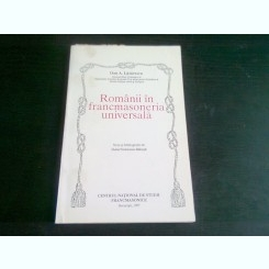 ROMANII IN FRANCMASONERIA UNIVERSALA - DAN A. LAZARESCU