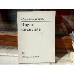 Ruguri de cuvinte , Magdalena Brailoiu , 1985