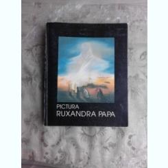 RUXANDRA PAPA - PICTURA ALBUM