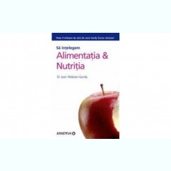 SA INTELEGEM ALIMENTATIA SI NUTRITIA - JOAN WEBSTER GANDY