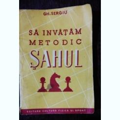 SA INVATAM METODIC SAHUL --GH.SERGIU