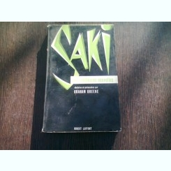SAKI. NOUVELLES CHOISIES ET PRESENTEES PAR GRAHAM GREENE  (CARTE IN LIMBA FRANCEZA)