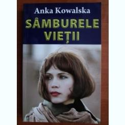 SAMBURELE VIETII - ANKA KOWALSKA