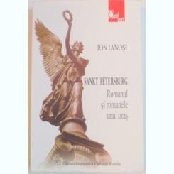 SANKT PETERSBURG , ROMANUL SI ROMANELE UNUI ORS DE ION IANOSI , 2004