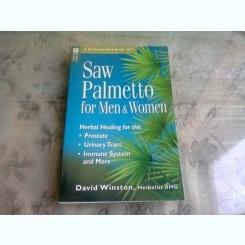 SAW PALMETTO FOR MEN & WOMEN - DAVID WINSTON  (CARTE IN LIMBA ENGLEZA)