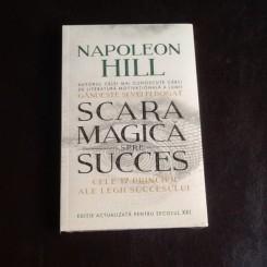 Scara magica spre succes - Napoleon Hill