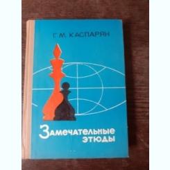 SCHITE MINUNATE IN JOCUL DE SAH - G.M. GASPARIAN  (CARTE IN LIMBA RUSA)