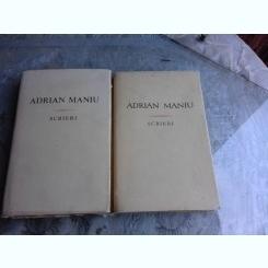 SCRIERI - ADRIAN MANIU  VOL.I+II