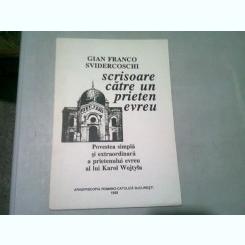 SCRISOARE CATRE UN PRIETEN EVREU - GIAN FRANCO SVIDERCOSCHI