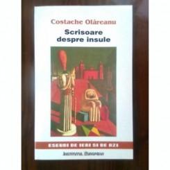 SCRISOARE DESPRE INSULE - COSTACHE OLAREANU