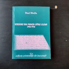 SCRISORI DIN FRANTA CATRE ELENA (1966-1970) - PAUL MIELAU  (CU DEDICATIA AUTORULUI)