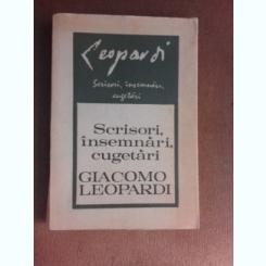 Scrisori, insemnari, cugetari - Giacomo Leopardi
