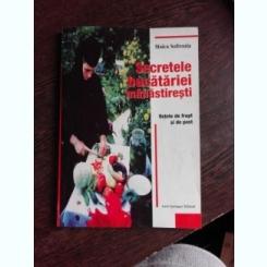 SECRETELE BUCATARIEI MANASTIRESTI - MAICA SOFRONIA