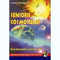 SENIORII COSMOSULUI - FLORIN GHEORGHITA