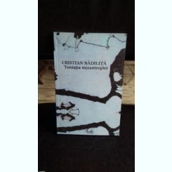 SENZATIA MIZANTROPIEI - CRISTIAN BADILITA