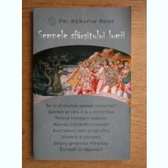 Serafim Rose - Semnele sfarsitului lumii