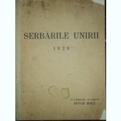 SERBARILE UNIRII 1929
